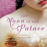 [PDF] [EPUB] The Moon in the Palace (Empress of Bright Moon, #1) Download