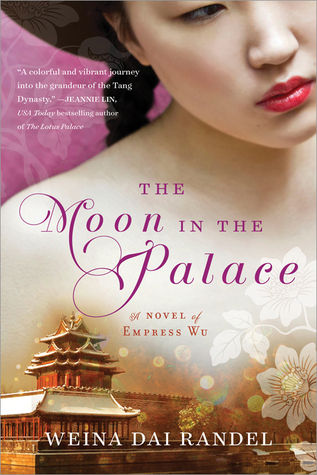 [PDF] [EPUB] The Moon in the Palace (Empress of Bright Moon, #1) Download by Weina Dai Randel
