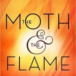 [PDF] [EPUB] The Moth and the Flame (The Wrath and the Dawn, #0.25) Download