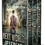 [PDF] [EPUB] The Next World – The Complete Series – Books 1 – 3 (A Post-Apocalyptic Thriller) Download