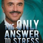 [PDF] [EPUB] The Only Answer to Stress, Anxiety and Depression: The Root Cause of All Disease Download