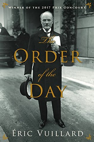 [PDF] [EPUB] The Order of the Day Download by Éric Vuillard