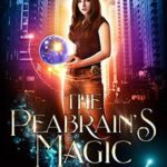 [PDF] [EPUB] The Peabrain's Magic (The Peabrain Adventures, #2) Download