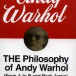 [PDF] [EPUB] The Philosophy of Andy Warhol (From A to B and Back Again) Download