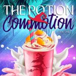 [PDF] [EPUB] The Potion Commotion (Happy Blendings Witch #1) Download