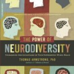 [PDF] [EPUB] The Power of Neurodiversity: Unleashing the Advantages of Your Differently Wired Brain Download