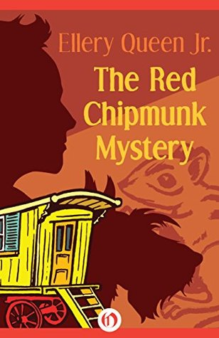 [PDF] [EPUB] The Red Chipmunk Mystery (The Ellery Queen Jr. Mystery Stories Book 4) Download by Ellery Queen Jr.