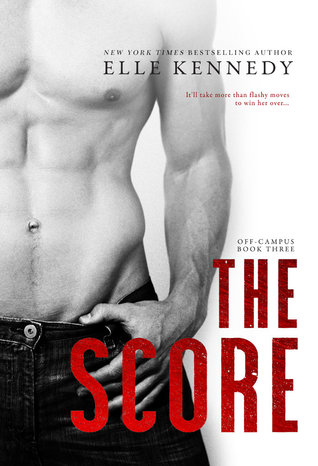 [PDF] [EPUB] The Score (Off-Campus, #3) Download by Elle Kennedy