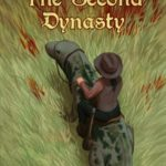 [PDF] [EPUB] The Second Dynasty (Kings of Ghumai, #2) Download