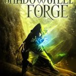 [PDF] [EPUB] The Shadowsteel Forge (The Dark Ability #5) Download