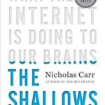[PDF] [EPUB] The Shallows: What the Internet is Doing to Our Brains Download