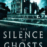[PDF] [EPUB] The Silence of Ghosts Download