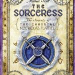 [PDF] [EPUB] The Sorceress (The Secrets of the Immortal Nicholas Flamel, #3) Download