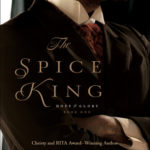 [PDF] [EPUB] The Spice King (Hope and Glory, #1) Download