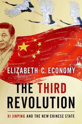 [PDF] [EPUB] The Third Revolution: Xi Jinping and the New Chinese State Download by Elizabeth C. Economy
