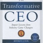 [PDF] [EPUB] The Transformative CEO: Impact Lessons from Industry Game Changers Download