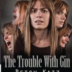 [PDF] [EPUB] The Trouble with Gin Download