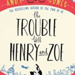 [PDF] [EPUB] The Trouble with Henry and Zoe Download