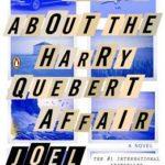 [PDF] [EPUB] The Truth About the Harry Quebert Affair Download