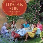 [PDF] [EPUB] The Tuscan Sun Cookbook: Recipes from Our Italian Kitchen Download
