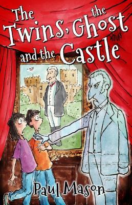 [PDF] [EPUB] The Twins, the Ghost and the Castle Download by Paul  Mason