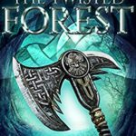 [PDF] [EPUB] The Twisted Forest (The Druid Stones Saga Book 2) Download