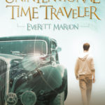 [PDF] [EPUB] The Unintentional Time Traveler Download