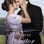 [PDF] [EPUB] The Unwanted Suitor (Regency House Party: Somerstone #1) Download