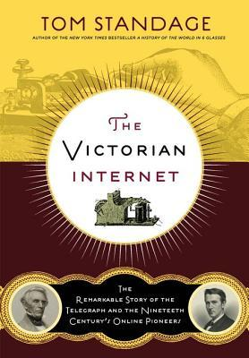 [PDF] [EPUB] The Victorian Internet Download by Tom Standage