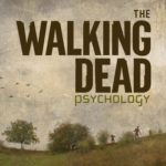 [PDF] [EPUB] The Walking Dead Psychology: Psych of the Living Dead Download