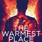 [PDF] [EPUB] The Warmest Place to Hide: Part One in the Six part epic fight for survival Download