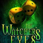 [PDF] [EPUB] The Watcher's Eyes (The Binders Game #2) Download