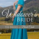 [PDF] [EPUB] The Widower's Bride: A Golden Valley Story (The Brides of Birch Creek #2) Download