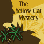 [PDF] [EPUB] The Yellow Cat Mystery Download