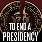 [PDF] [EPUB] To End a Presidency: The Power of Impeachment Download