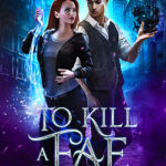 [PDF] [EPUB] To Kill a Fae (Hollowcliff Detectives #1 Download