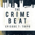 [PDF] [EPUB] Tokyo (The Crime Beat #7) Download