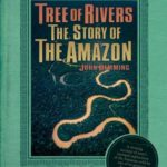 [PDF] [EPUB] Tree of Rivers: The Story of the Amazon Download