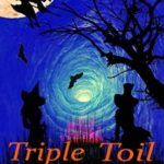[PDF] [EPUB] Triple Toil and Trouble (The Triplet Witch Sisters Mystery Series Book 4) Download