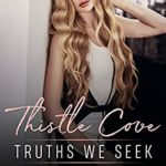 [PDF] [EPUB] Truths We Seek: Young Adult Murder Mystery Romance (Thistle Cove Book 4) Download