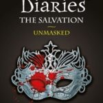 [PDF] [EPUB] Unmasked (The Vampire Diaries: The Salvation, #3) Download