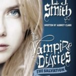 [PDF] [EPUB] Unseen (The Vampire Diaries: The Salvation, #1) Download