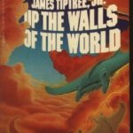 [PDF] [EPUB] Up the Walls of the World Download