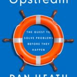 [PDF] [EPUB] Upstream: The Quest to Solve Problems Before They Happen Download