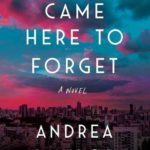 [PDF] [EPUB] We Came Here to Forget Download