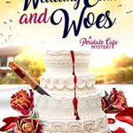 [PDF] [EPUB] Wedding Cake and Woes (Peridale Cafe Mystery, #15) Download