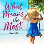 [PDF] [EPUB] What Means the Most (Island, #1) Download
