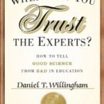 [PDF] [EPUB] When Can You Trust the Experts?: How to Tell Good Science from Bad in Education Download