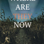[PDF] [EPUB] Where Are They Now (The Siya Rajput Mysteries, #1) Download