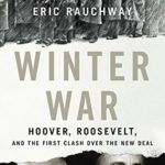 [PDF] [EPUB] Winter War: Hoover, Roosevelt, and the First Clash Over the New Deal Download